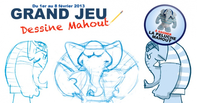 GRAND JEU - Dessine Mahout